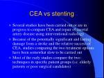 cea vs stenting