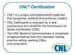 cnl certification