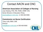 contact aacn and cnc