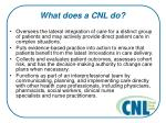 what does a cnl do