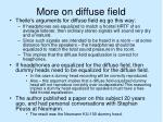 more on diffuse field