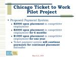 chicago ticket to work pilot project