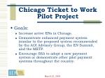 chicago ticket to work pilot project21