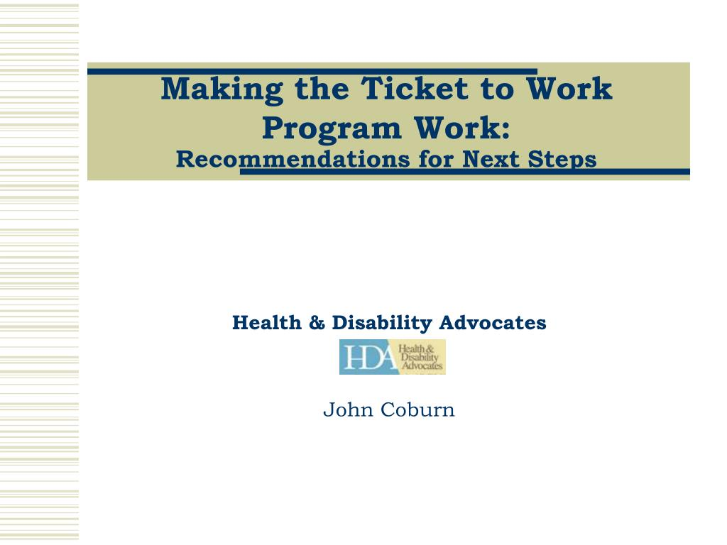 making the ticket to work program work recommendations for next steps l.