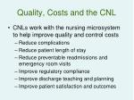 quality costs and the cnl