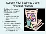 support your business case financial analysis