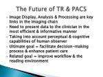 the future of tr pacs41