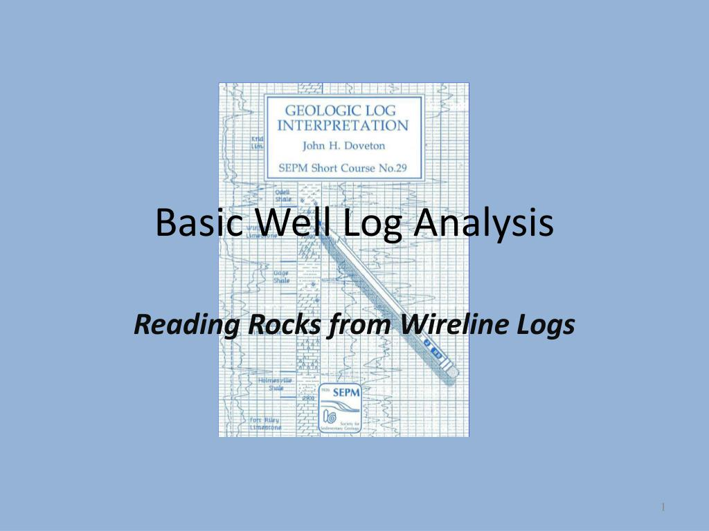 PPT - Basic Well Log Analysis PowerPoint Presentation - ID