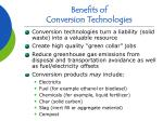 benefits of conversion technologies7