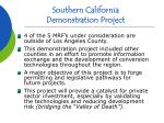 southern california demonstration project17