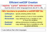 efficient netcdf creation