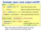 example open read output netcdf