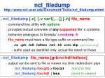ncl filedump http www ncl ucar edu document tools ncl filedump shtml