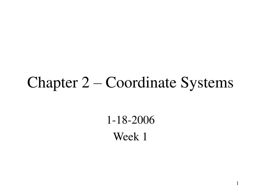 chapter 2 coordinate systems l.