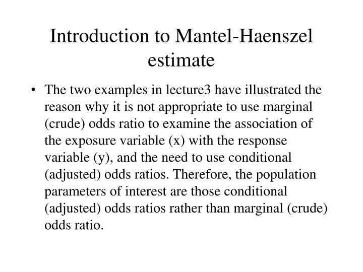 introduction to mantel haenszel estimate n.