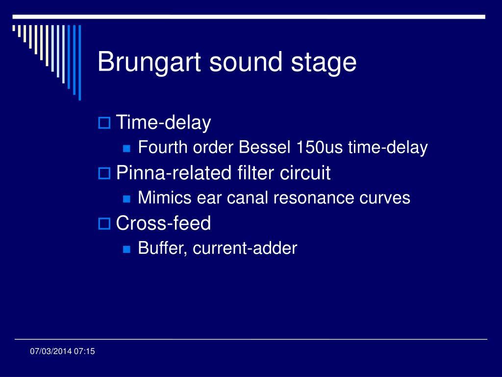 Brungart sound stage