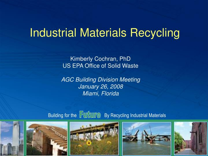 industrial materials recycling n.