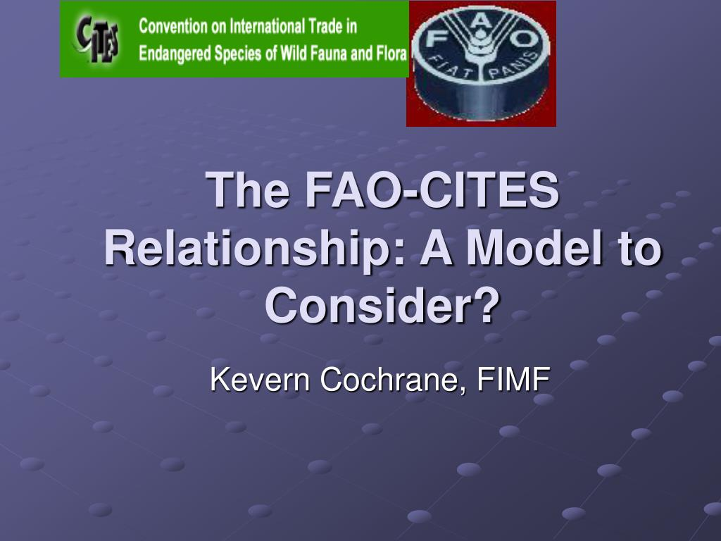 the fao cites relationship a model to consider l.
