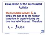 calculation of the cumulated activity