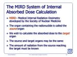 the mird system of internal absorbed dose calculation