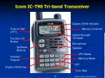 icom ic t90 tri band transceiver
