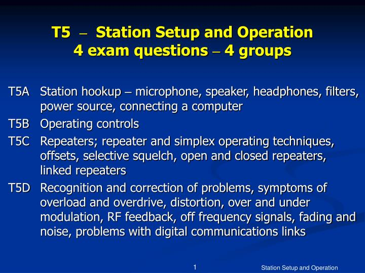 T5 station setup and operation 4 exam questions 4 groups