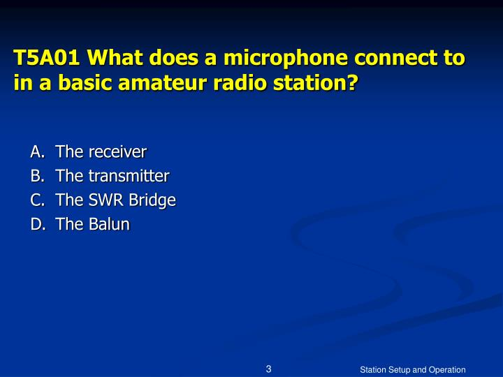 T5a01 what does a microphone connect to in a basic amateur radio station