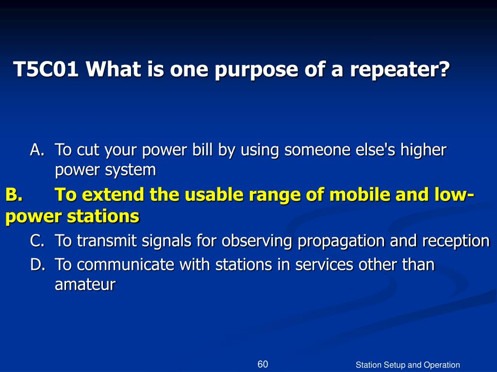T5C01 What is one purpose of a repeater?