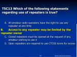 t5c13 which of the following statements regarding use of repeaters is true84