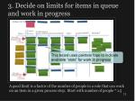 3 decide on limits for items in queue and work in progress