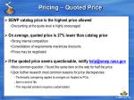 pricing quoted price