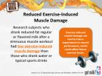 reduced exercise induced muscle damage
