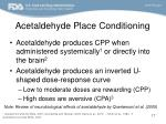 acetaldehyde place conditioning