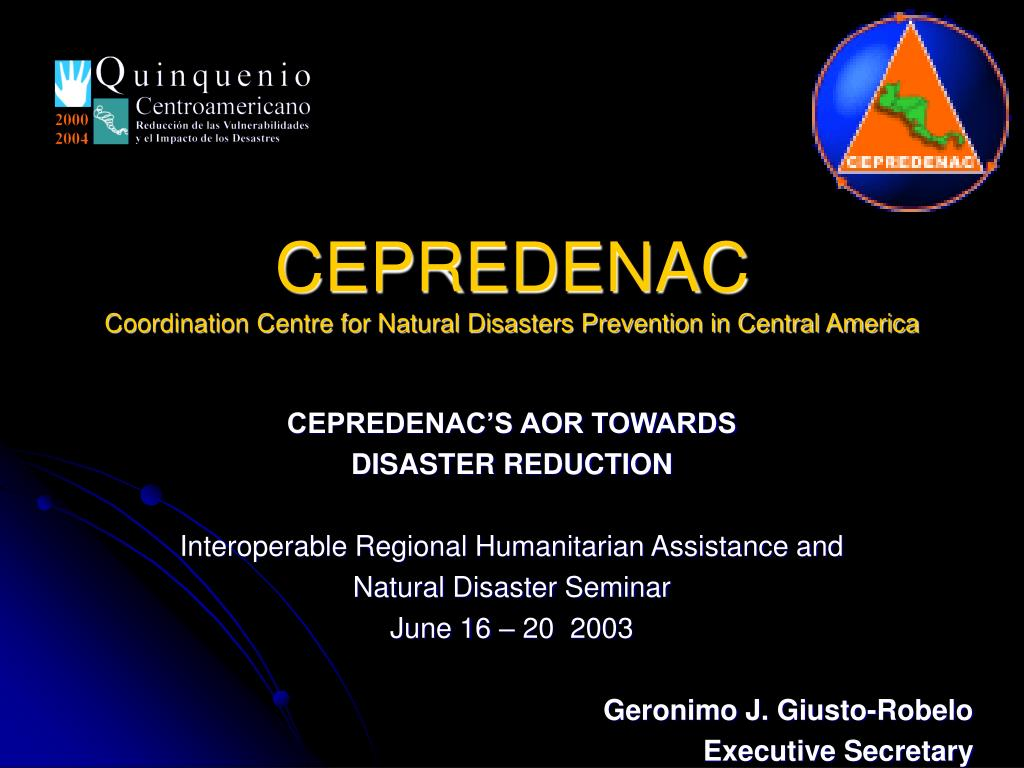cepredenac coordination centre for natural disasters prevention in central america l.