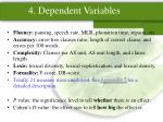 4 dependent variables