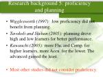 research background 5 proficiency and planning