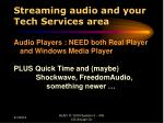 streaming audio and your tech services area26