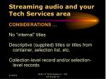 streaming audio and your tech services area33