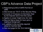 cbp s advance data project