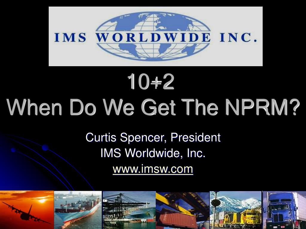 curtis spencer president ims worldwide inc www imsw com l.
