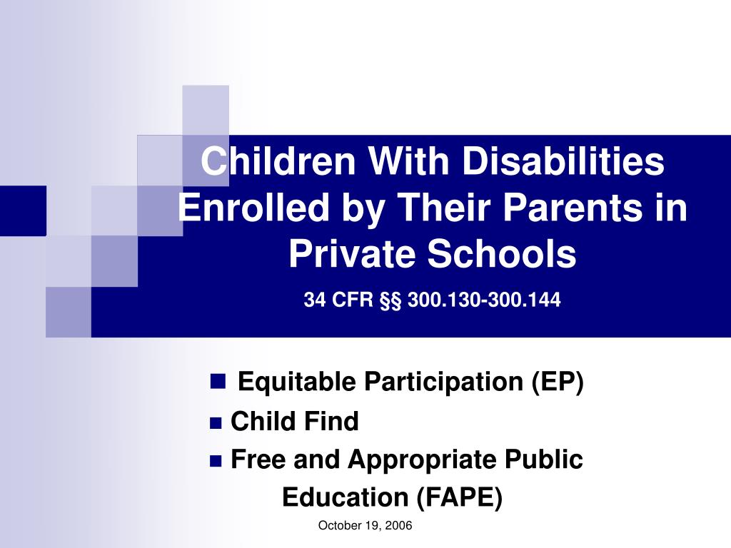 children with disabilities enrolled by their parents in private schools 34 cfr 300 130 300 144 l.