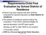 requirements child find evaluation by school district of residence