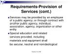 requirements provision of services cont