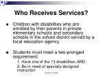 who receives services