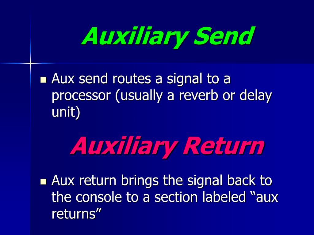 Auxiliary Send