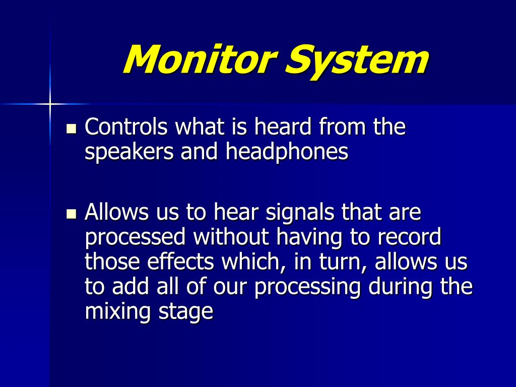 Monitor System