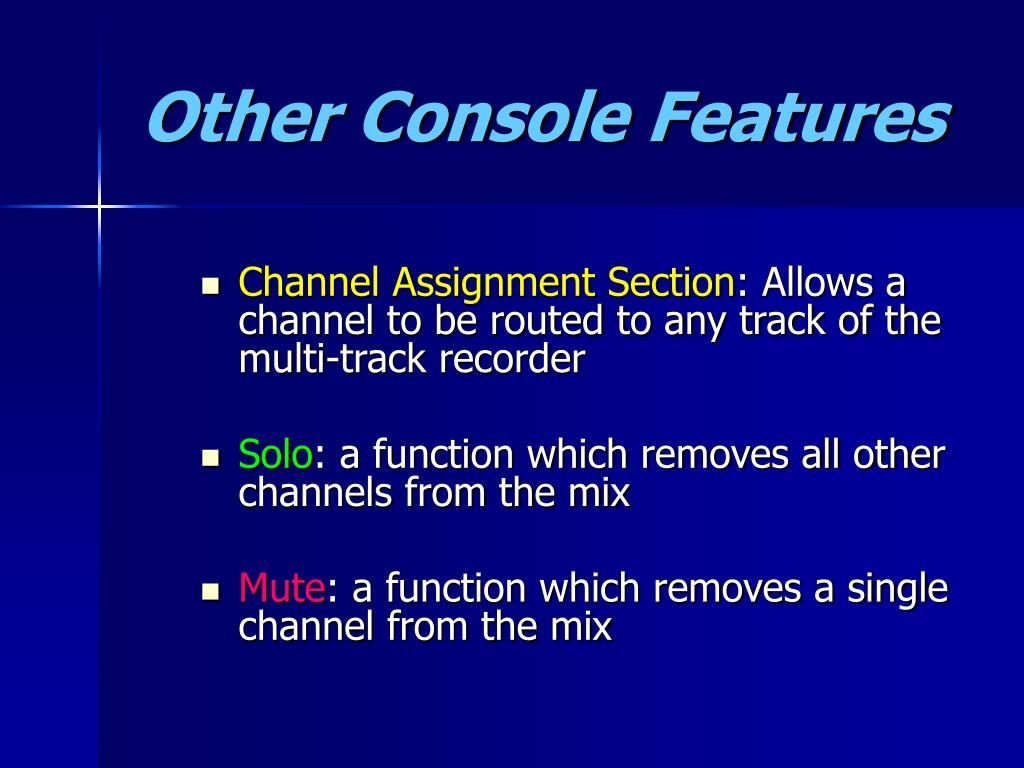 Other Console Features