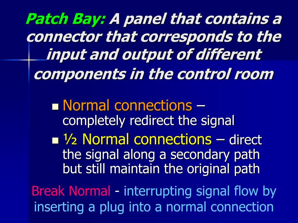 Patch Bay:
