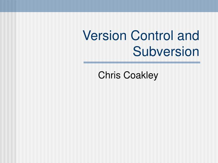 version control and subversion n.