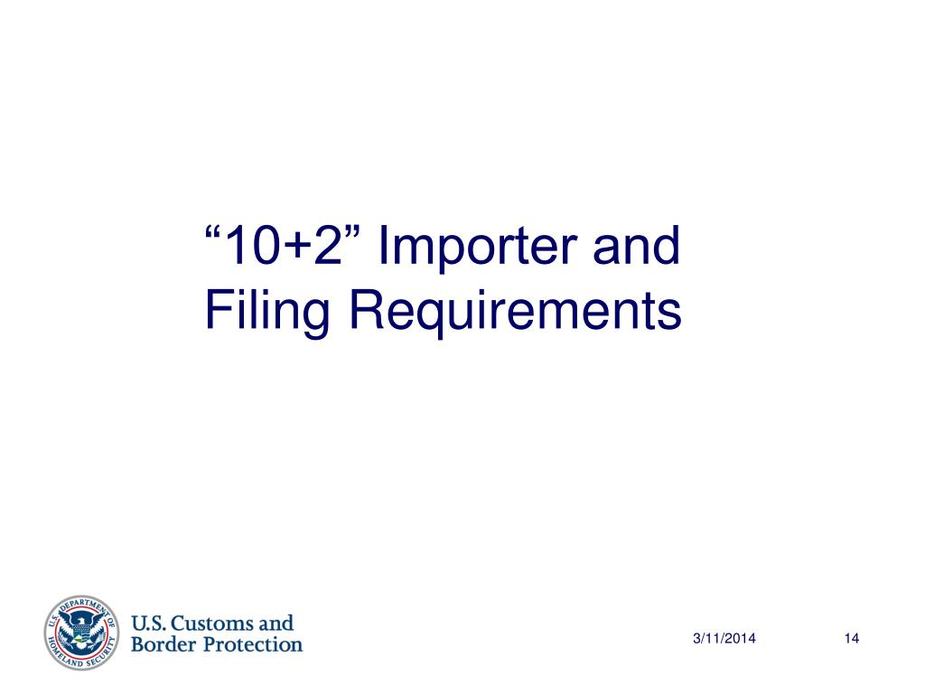 """""""10+2"""" Importer and Filing Requirements"""